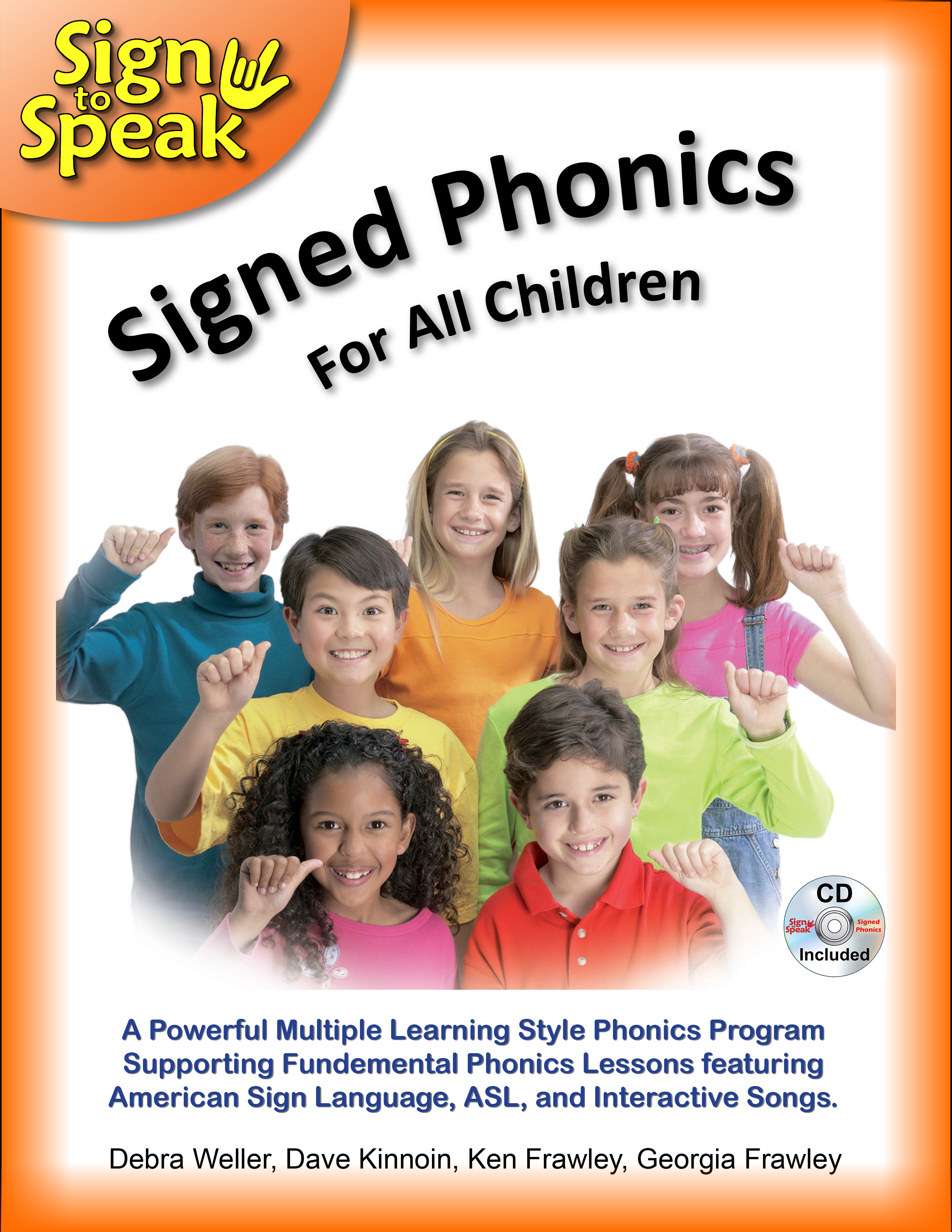 Phonics Instruction Supported By American Sign Language And Songs